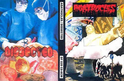 Agathocles (2007) / Dissected (2008 DeathForce Records, Greece) mini-CD
