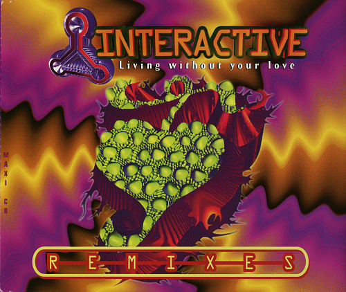 Interactive - Living Without Your Love (1995)