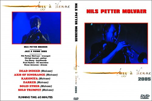 Nils Petter Molvaer - Jazz A Vienne (2005)