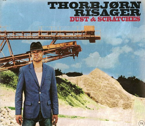 Thorbjorn Risager - Dust & Scratches (2012)