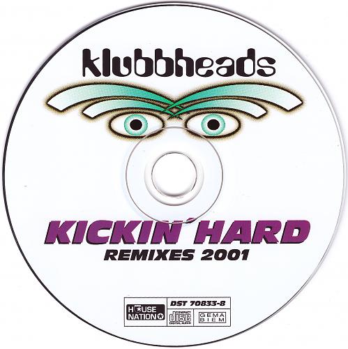 Klubbheads - Kickin' Hard (2001)