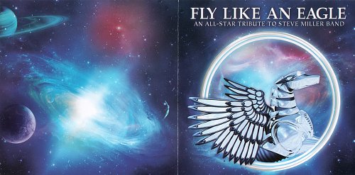 VA - Fly Like An Eagle. An All-Stars Tribute To Steve Miller Band (2013)