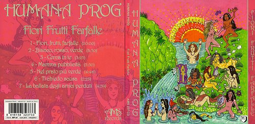 Humana Prog - Fiori Frutti Farfalle (2014)