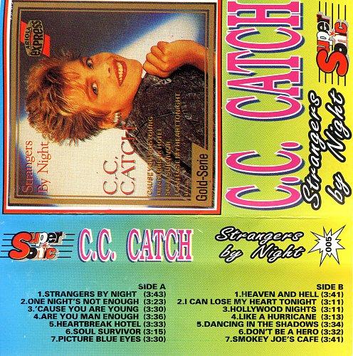 CC Catch - Strangers By Night
