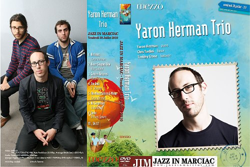 Yaron Herman Trio - Jazz In Marciac (2010)