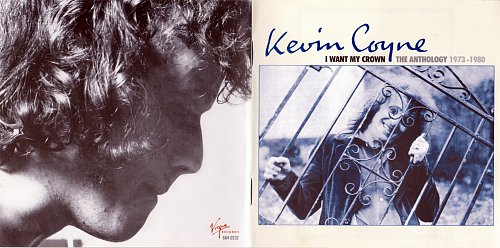 Kevin Coyne - I Want My Crown. The Anthology 1973-1980 (2010)