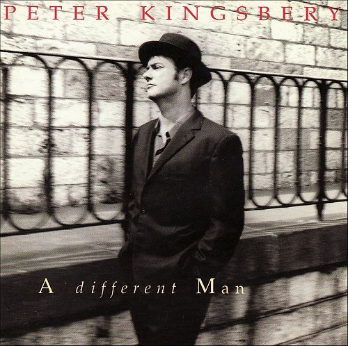 Peter Kingsbery (Cock Robin) - A Different Man (1991)
