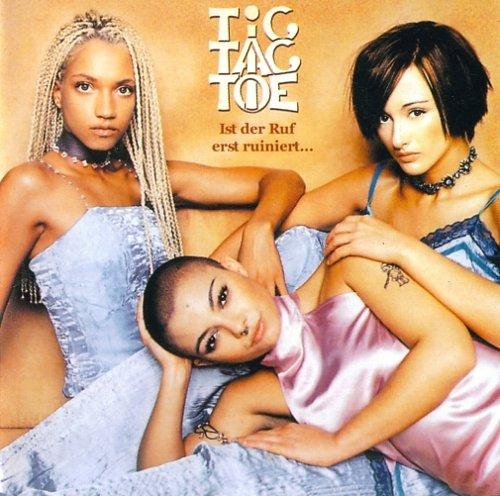 Tic Tac Toe - Ist der Ruf erst ruiniert (2000)