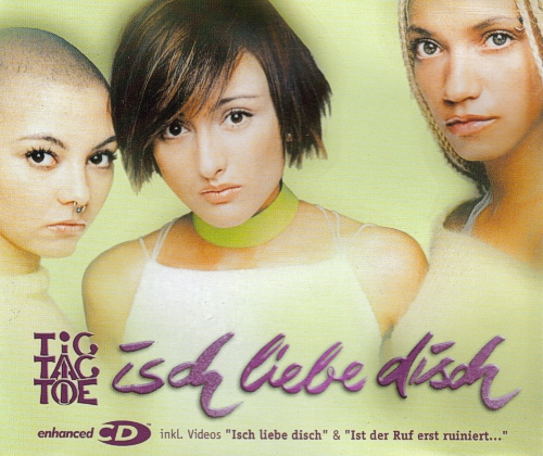 Tic Tac Toe - Isch liebe Disch (2000)