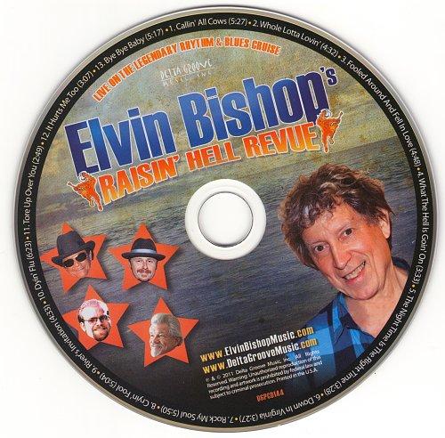 Elvin Bishop - Raisin' Hell Revue (2011)