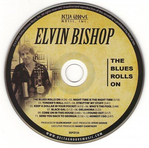 Elvin Bishop - The Blues Rolls On (2008)