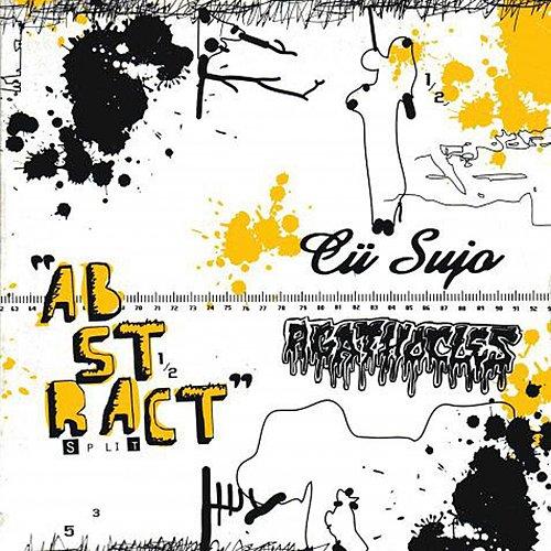 Cü Sujo / Agathocles - Abstract Split (2007/2008 Cauterized Productions, Karasu Killer, ..., Brazil)