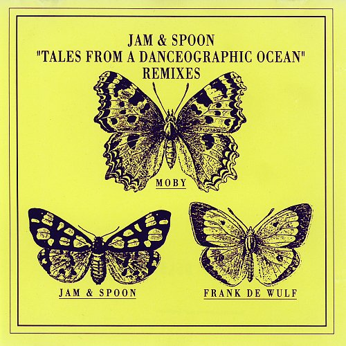 Jam & Spoon - Tales From A Danceographic Ocean (Remixes) (1992)