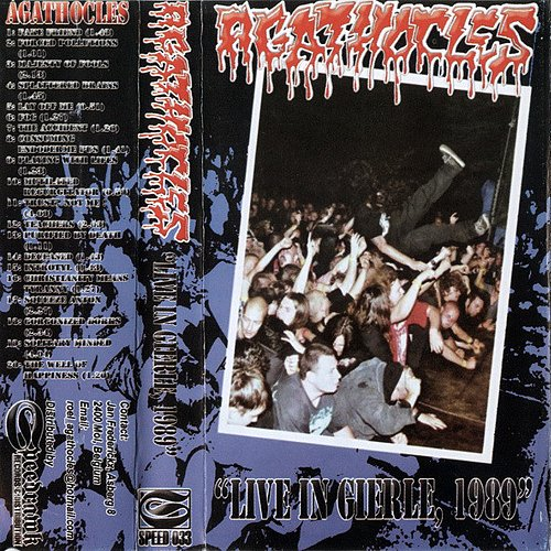 Agathocles - Live In Gierle, Antwerp, Belgium, 03.12.1989 (2002 Speedrawk Records, Malaysia)