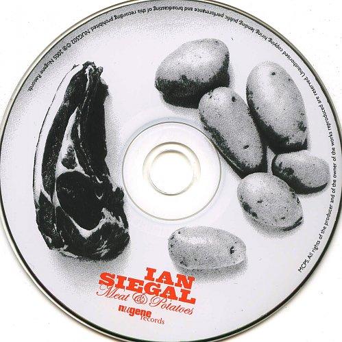 Ian Siegal - Meat & Potatoes (2005)