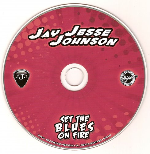 Jay Jesse Johnson - Set The Blues On Fire (2015)