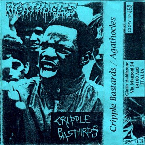 Cripple Bastards (1992) / Agathocles (1989) (1993 E.U.'91 Produzioni, Italy)