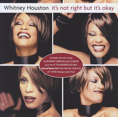 Whitney Houston - It's Not Right But It's Okay (1999, CD-Maxi)