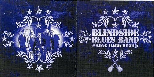 Blindside Blues Band - Long Hard Road - 2005