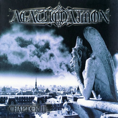 Agathodaimon - Chapter III (2001 Kohlekeller St., Nuclear Blast; 2008 Metal Mind Production, Poland)