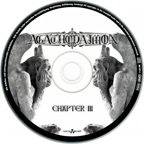 Agathodaimon - Chapter III (2001 Kohlekeller Studio, Nuclear Blast, Technicolor, Germany)
