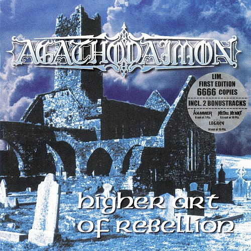 Agathodaimon - Higher Art Of Rebellion (1999 Nuclear Blast, Magic Sound Production, DOCdata Germany)