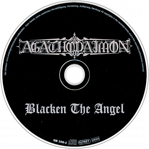 Agathodaimon - Blacken The Angel (1997/1998 Nuclear Blast, Commusication Studio, DOCdata Germany)