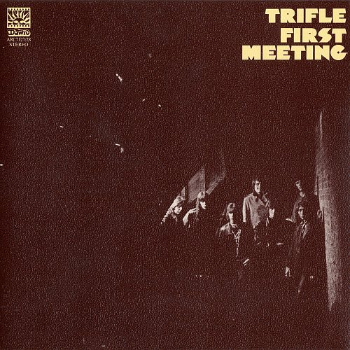 Trifle - First Meeting (1971)