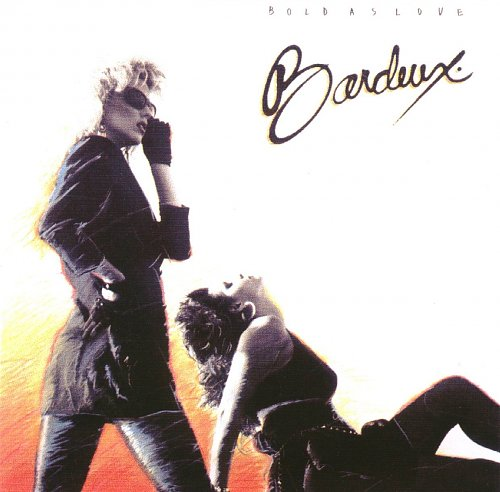 Bardeux - Bold As Love (1988)