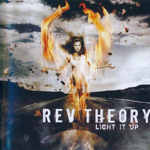 Rev Theory - Light It Up (2008)