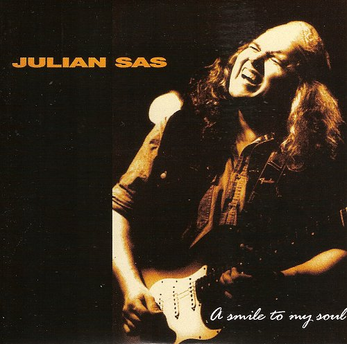 Julian Sas - A Smile To My Soul (1997)