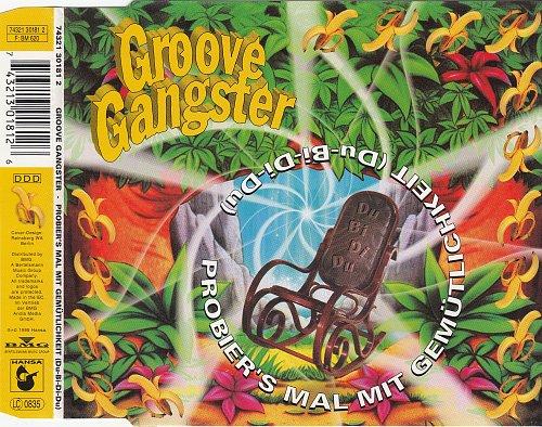 Groove Gangster -  Probier's Mal Mit Gemutlichkeit (1995)