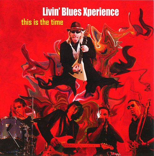 Livin' Blues Xperience - This Is The Time (2008)