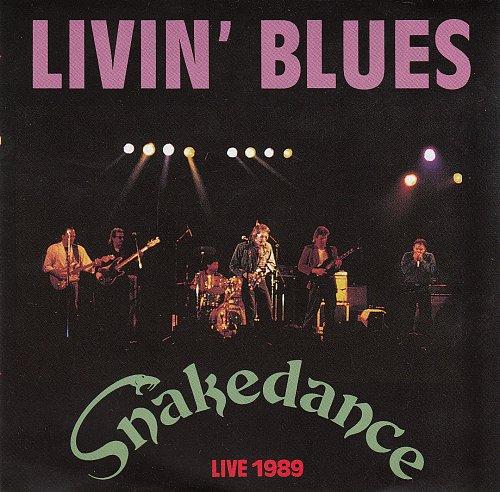 Livin' Blues - Snakedance. Live 1989 (1989)