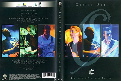 Spaced Out - Live at the Crescendo Festival (2007)