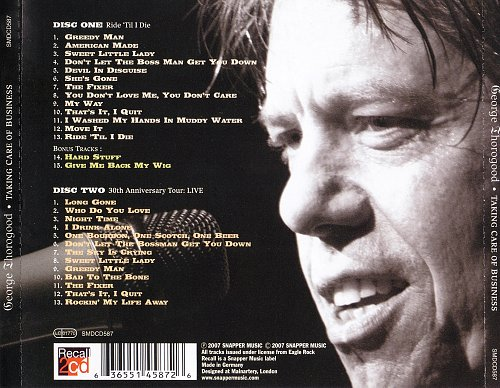 George Thorogood & The Destroyers - Taking Care Of Business (2007)