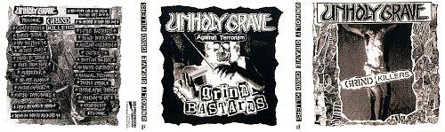 Unholy Grave - Grind Killers (2008/2009 FUBAR's practice st.; 2010/2012 SelfMadeGod Records, Poland)