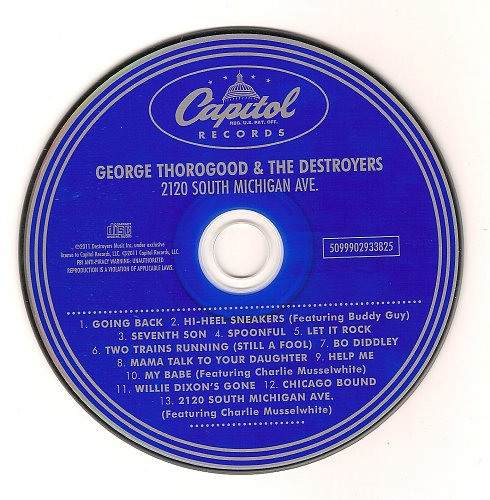 George Thorogood & The Destroyers - 2120 South Michigan Ave (2011)
