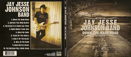 Jay Jesse Johnson Band - Down The Hard Road (2017)