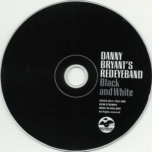 Danny Bryant's RedEyeBand - Black And White (2008)