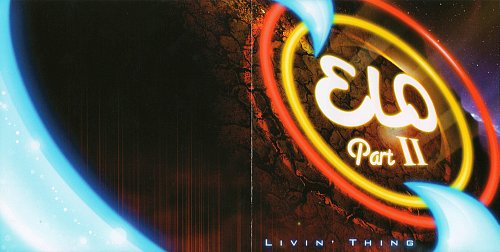Electric Light Orchestra Part II - Livin' Thing (2005)