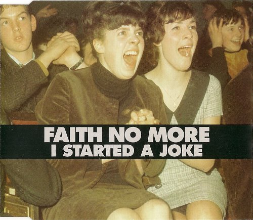 Faith No More - I Started A Joke (CDS) (1998)
