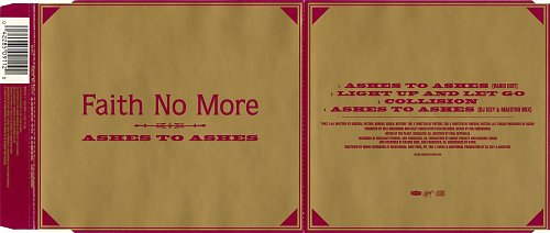 Faith No More - Ashes To Ashes (CDS) (1997)