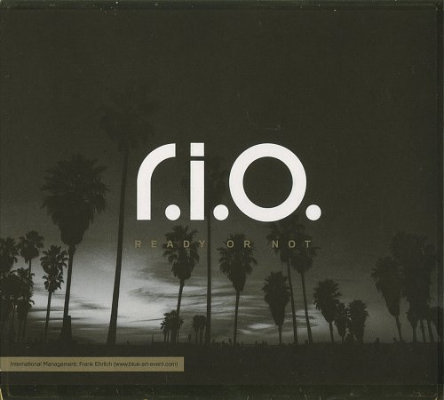 R.I.O. - Ready or Not (2013)