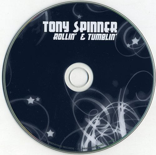 Tony Spinner - Rollin' & Tumblin' (2009)