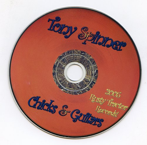 Tony Spinner - Chicks and guitars (2005)