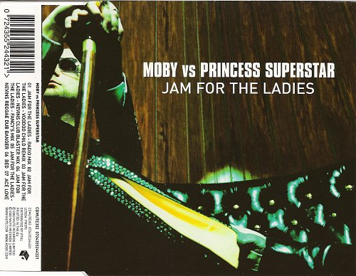Moby - Jam For The Ladies (vs. Princess Superstar) (2003)