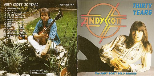 Andy Scott (Sweet) - Thirty Years. The Andy Scott Solo Singles 1975-1984 (1993)