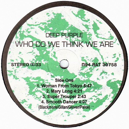 Deep Purple ‎- Who Do We Think We Are (1973/1994) [ Santa Records ‎– П94 RAT 30758]