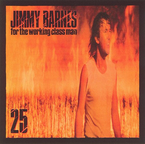 Jimmy Barnes - For The Working Class Man (1985)